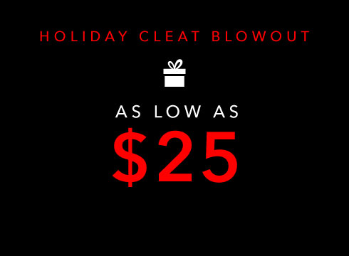 Holiday Cleats Blowout